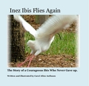 Inez Ibis Flies Again, as listed under Children