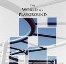 The World is a Playground, as listed under Fine Art Photography