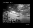 "Beyond Our Vision  10"" x 8"" - Fine Art Photography photo book"