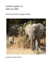 Zambian Safaris (3) 2006 and 2008 - photo book