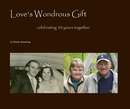 Love's Wondrous Gift - Biographies & Memoirs photo book