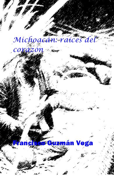 Click to preview Michoacán: raí­ces del corazón pocket and trade book