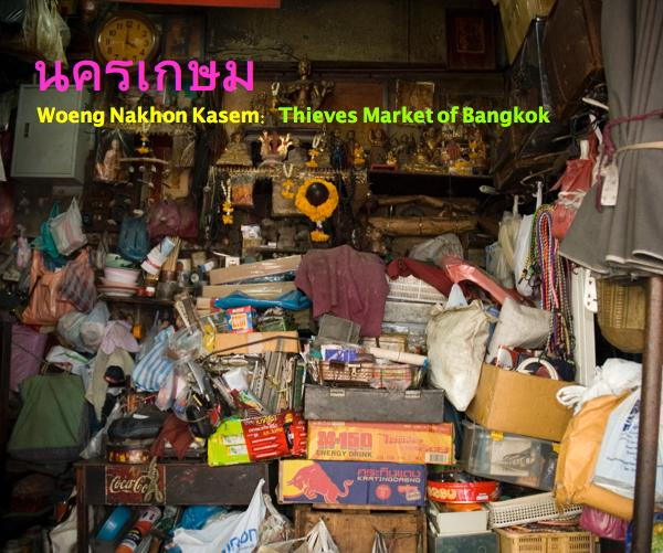 View Woeng Nakhon Kasem: Thieves Market of Bangkok by Jesse Paul Miller