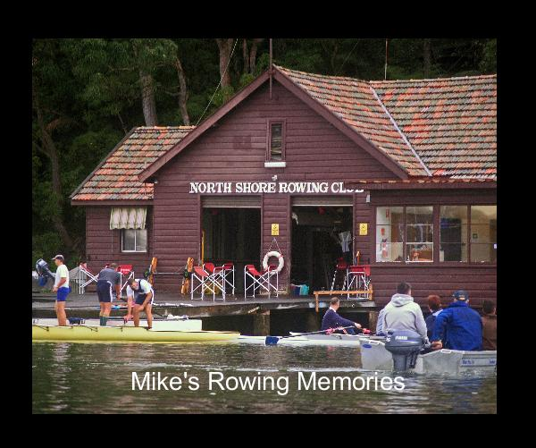 View Mike's Rowing Memories by lindajune
