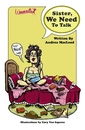 Sister, we need to talk. - Self-Improvement pocket and trade book