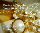 Poetry to Touch Your Heart & Soul [Book 1], as listed under Poetry