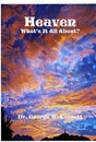 Heaven: What's It All About? - Religion & Spirituality pocket and trade book