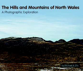Ver The Hills and Mountains of North Wales por Michael A Ellis