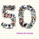 50 Anni / Monica Da Venezia, as listed under Biographies & Memoirs