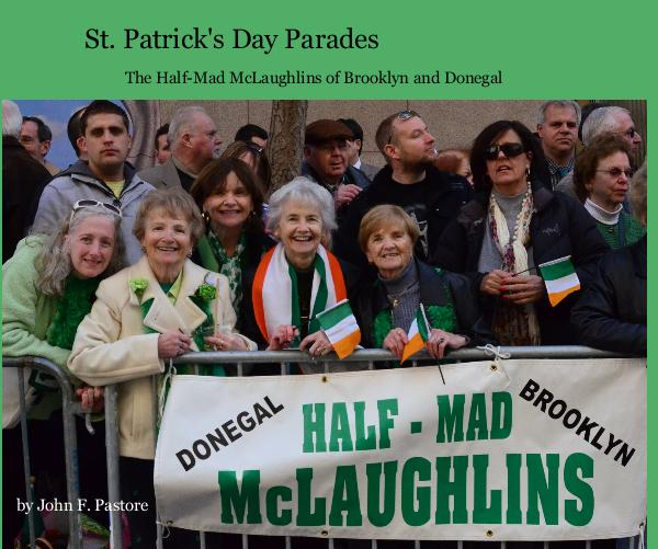 View St. Patrick's Day Parades by John F. Pastore