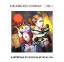 CHARMS AND CHIMERA VOL. II - Arts & Photography photo book