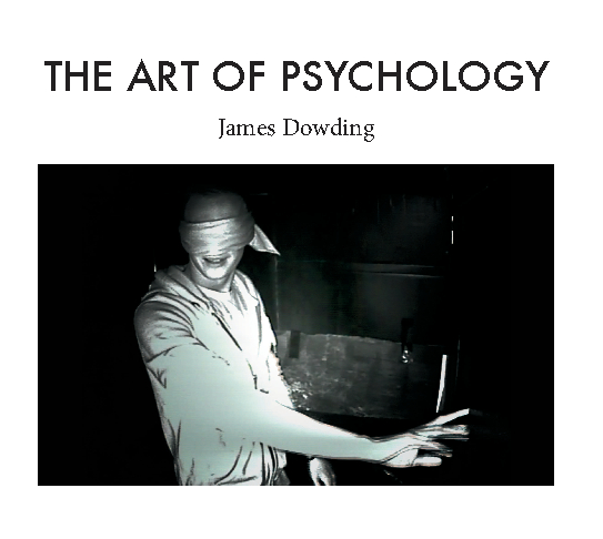 The Art Of Psychology By James Dowding Arts Amp Photography