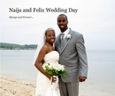 Naija and Felix Wedding Day - Wedding photo book