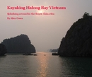Kayaking Halong Bay Vietnam, as listed under Travel