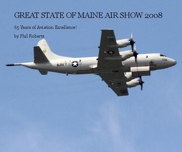 View GREAT STATE OF MAINE AIR SHOW 2008 by Phil Roberts