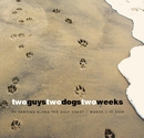 two guys two dogs two weeks - Travel photo book