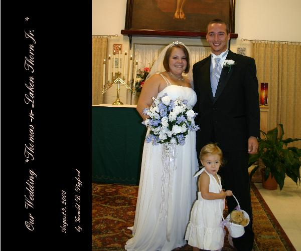 Click to preview Our Wedding *Thomas -n- Laken Thorn Jr. * photo book