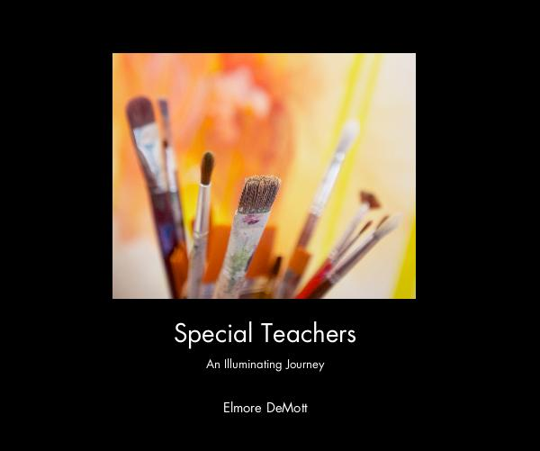 View Special Teachers by Elmore DeMott