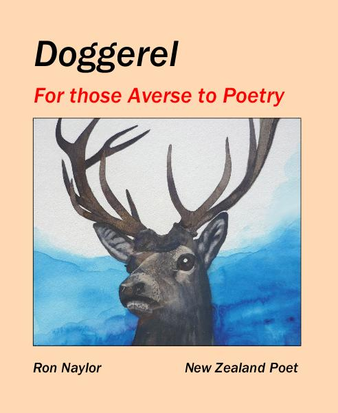 View Doggerel by Ron Naylor New Zealand Poet
