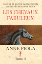 LES CHEVAUX FABULEUX - TOME 2, as listed under History