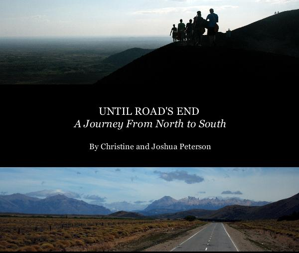 View UNTIL ROAD'S END by CHRISTINE AND JOSHUA PETERSON