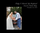 Today I Married My Bestfriend Daniel & Kaitlin Haley November 23, 2013 - Wedding photo book