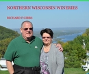 NORTHERN WISCONSIN WINERIES - Travel photo book
