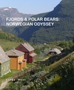 FJORDS & POLAR BEARS: NORWEGIAN ODYSSEY, as listed under Travel