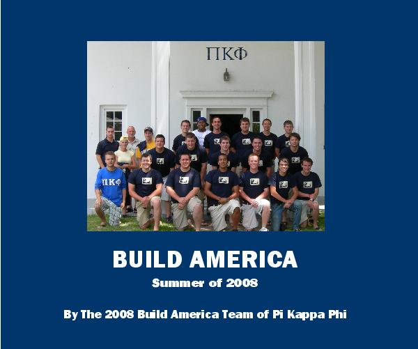 View BUILD AMERICA - 2008  (Hardcover) by Build America-Pi Kappa Phi