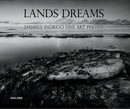 LANDS DREAMS, as listed under Fine Art Photography