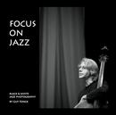 FOCUS ON JAZZ, as listed under Fine Art Photography
