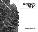 Serpientes 25-90 - Arts & Photography photo book