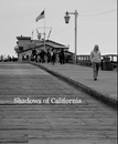 Shadows of California, as listed under Fine Art Photography
