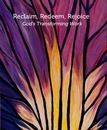 Reclaim, Redeem, Rejoice God's Transforming Work - Arts & Photography photo book