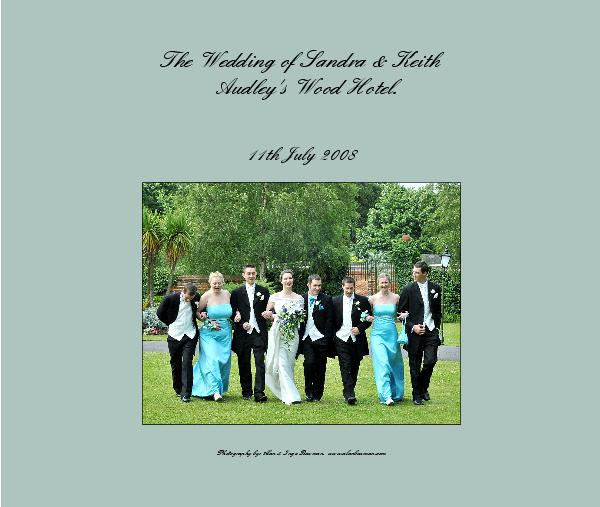 Click to preview The Wedding of Sandra & Keith Audley's Wood Hotel. photo book