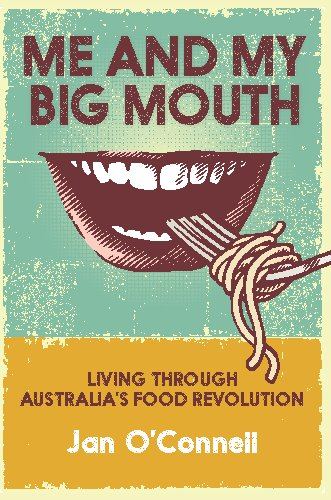 Me and My Big Mouth by Jan O'Connell