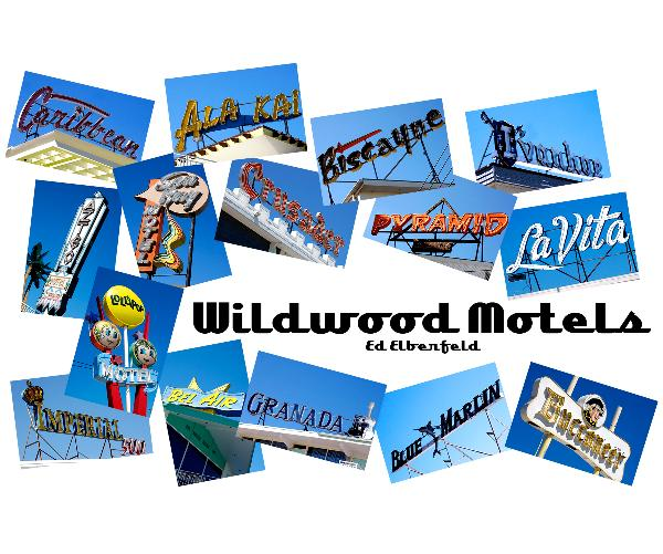 View Wildwood Motels by Ed Elberfeld