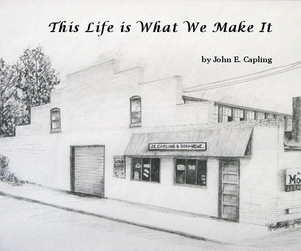 Ver This Life is What We Make It por John E. Capling