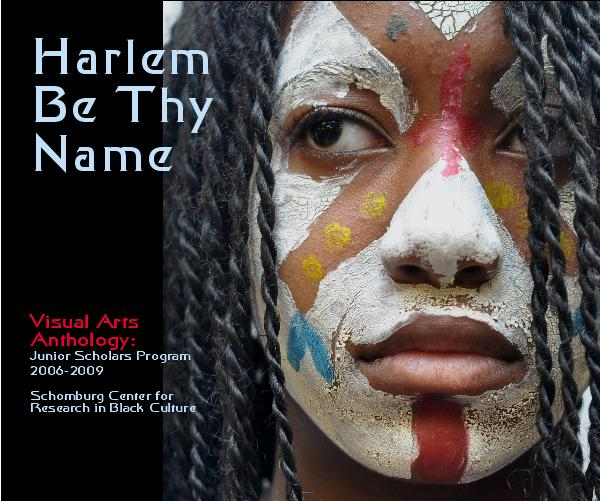 View Harlem Be Thy Name by The  Junior Scholars and M. Scott Johnson