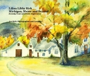 Lilian Libby Rick Michigan, Maine and Beyond - Arts & Photography photo book
