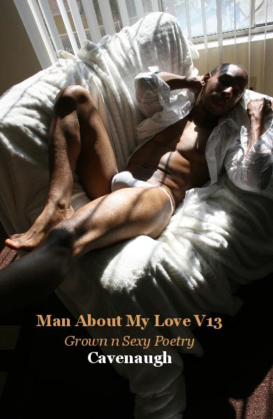 View Man About My Love V13 by Cavenaugh
