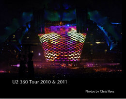 Ver U2 360 Tour 2010 & 2011 por Chris Hays