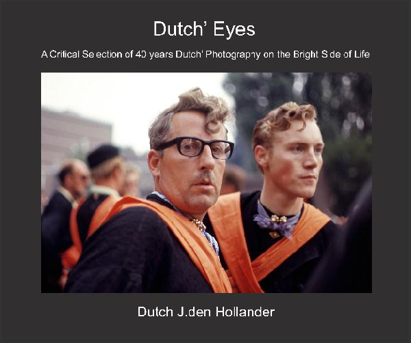 View Dutch' Eyes (english) by Dutch J.den Hollander