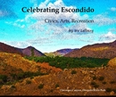 Celebrating Escondido - Travel photo book