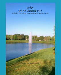 Klik voor een preview van WAM WHAT ABOUT ME! A SIMPLE SOLUTION TO PERMANENT WEIGHT LOSS fotoboek