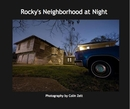 Rocky's Neighborhood at Night, as listed under Fine Art Photography