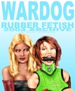 WARDOG rubber fetish 2004, as listed under Fine Art