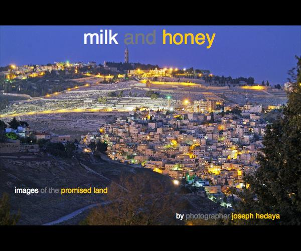View milk and honey by photographer joseph hedaya