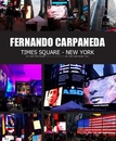 FERNANDO CARPANEDA TIMES SQUARE - NEW YORK., as listed under Arts & Photography