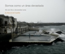 Somos como un area devastada - Arts & Photography photo book